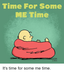It's Time for some ME Time